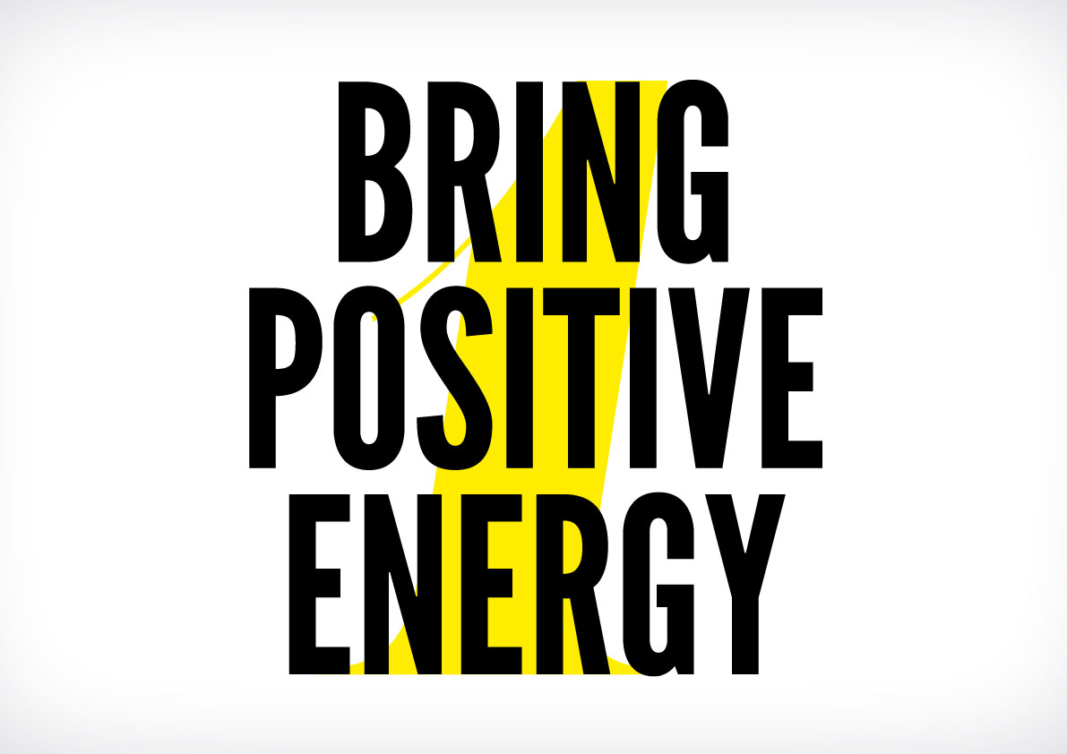 Bring Positive Energy